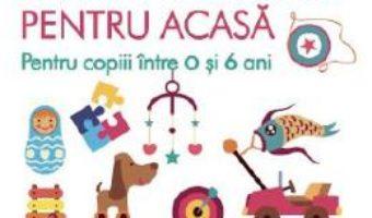 Cartea 150 de activitati Montessori pentru acasa – Sylvie D'esclaibes, Noemie D'esclaibes (download, pret, reducere)
