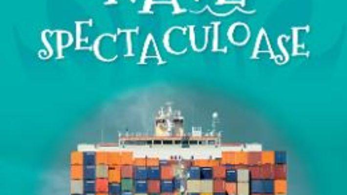Cartea Vreau sa stiu despre… nave spectaculoase (download, pret, reducere)