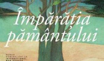 Cartea Imparatia pamantului – Hoda Barakat (download, pret, reducere)