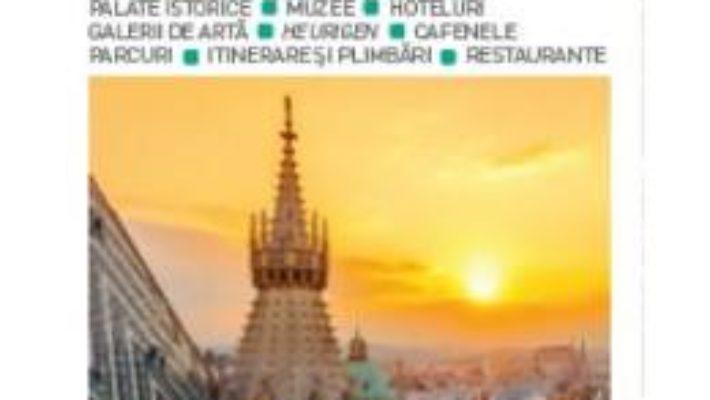 Cartea Top 10 Viena – Ghiduri turistice vizuale (download, pret, reducere)