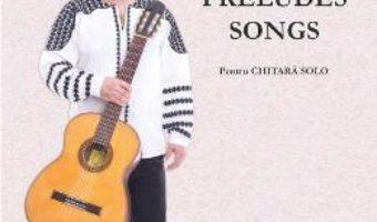 Cartea Variations Preludes Songs pentru chitara solo – Adrian Andrei (download, pret, reducere)