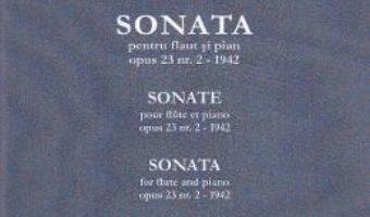 Cartea Sonata pentru flaut si pian – Constantin Silvestri (download, pret, reducere)