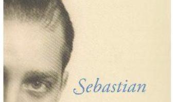 Cartea Sebastian – Gelu Diaconu (download, pret, reducere)