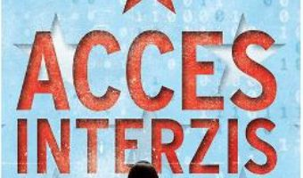 Cartea Acces interzis – Karen Cleveland (download, pret, reducere)