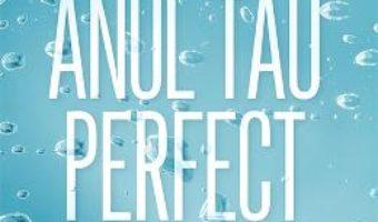 Cartea Anul tau perfect. Partea a doua – Charlotte Lucas (download, pret, reducere)