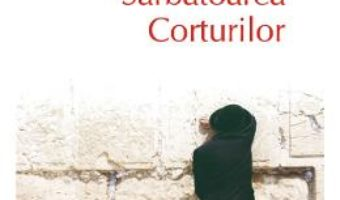 Cartea Sarbatoarea corturilor – Ioan T. Morar (download, pret, reducere)