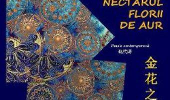 Cartea Nectarul florii de aur – Maria Sturdza Clopotaru (download, pret, reducere)