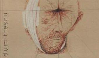 Cartea Despre Van Gogh dupa ureche – Sorin Dumitrescu (download, pret, reducere)