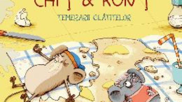 Cartea Chit si Ront temerarii clatitelor – Gundi Herget, Nikolai Renger (download, pret, reducere)