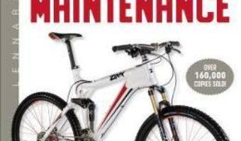 Cartea Zinn and the Art of Mountain Bike Maintenance – Lennard Zinn (download, pret, reducere)