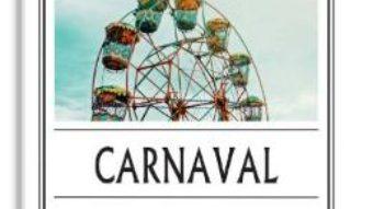 Cartea Carnaval – Rawi Hage (download, pret, reducere)