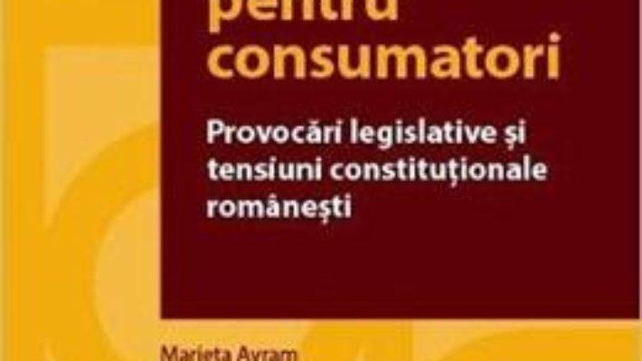Cartea Credite pentru consumatori – Marian Nicolae, Ionut-Florin Popa (download, pret, reducere)