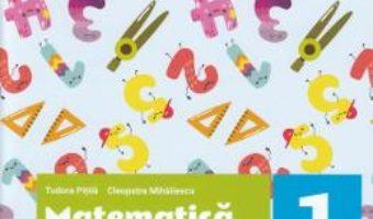 Cartea Matematica si explorarea mediului – Caiet – Clasa 1 Partea 1 – Tudora Pitila, Cleopatra Mihailescu (download, pret, reducere)