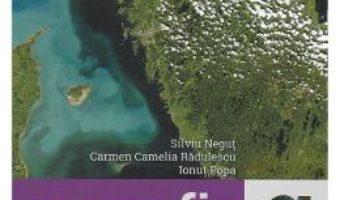 Cartea Geografie – Clasa 6 – Cartea elevului – Silviu Negut, Carmen Camelia Radulescu, Ionut Popa (download, pret, reducere)
