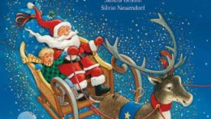 Cartea Cum a fost salvat Craciunul – Sandra Grimm, Silvio Neuendorf (download, pret, reducere)