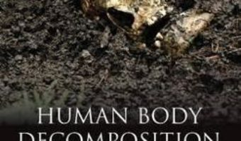 Cartea Human Body Decomposition – Jarvis Hayman, Marc F. Oxenham (download, pret, reducere)