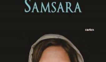 Cartea Samsara – Simina Cernat (download, pret, reducere)