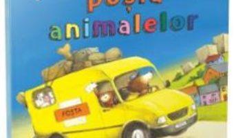 Cartea O zi la posta animalelor – Sharon Rentta (download, pret, reducere)