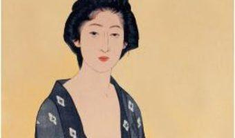 Cartea Frumusete si intristare ed.2018 – Yasunari Kawabata (download, pret, reducere)