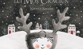 Cartea Ollie si renul lui Mos Craciun – Nicola Killen (download, pret, reducere)