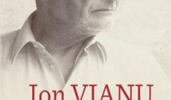 Cartea Intre violenta si compasiune – Ion Vianu (download, pret, reducere)
