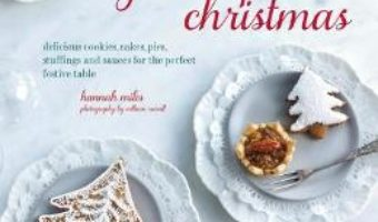 Cartea Gluten-Free Christmas – Hannah Miles (download, pret, reducere)