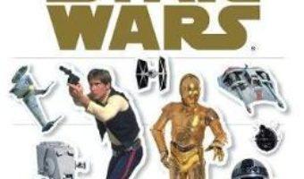 Cartea Star Wars Classic Ultimate Sticker Book – Rebecca Smith (download, pret, reducere)