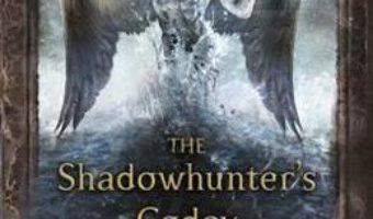 Cartea The Shadowhunter's Codex – Cassandra Clare, Joshua Lewis (download, pret, reducere)
