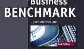 Cartea Business Benchmark Upper Intermediate Business Vantage Student's Book (download, pret, reducere)