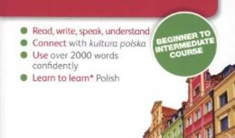 Cartea Complete Polish Beginner to Intermediate Course – Joanna Michalak-Gray, Nigel Gotteri (download, pret, reducere)