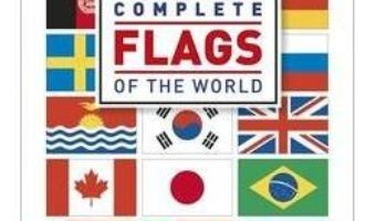 Cartea Complete Flags of the World : The Ultimate Pocket Guide (download, pret, reducere)