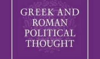 Cartea The Cambridge History of Greek and Roman Political Thought (download, pret, reducere)