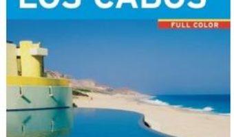 Cartea Moon Los Cabos (9th ed): Including La Paz & Todos Santos – Nikki Itoi (download, pret, reducere)