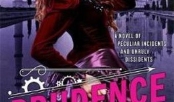 Cartea Prudence: Book One of The Custard Protocol – Gail Carriger (download, pret, reducere)