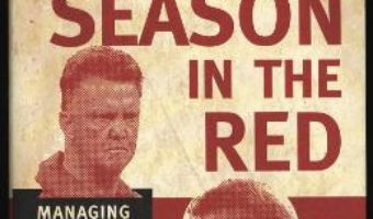 Cartea A Season in the Red: Managing Man UTD in the shadow of Sir Alex Ferguson – Jamie Jackson (download, pret, reducere)