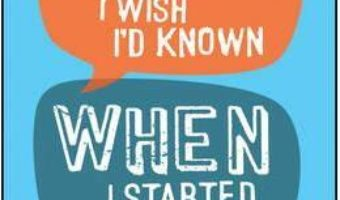 Cartea Stuff I Wish I'd Known When I Started Working – Fergus O'Connell (download, pret, reducere)