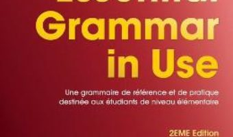 Cartea Essential Grammar in Use – Raymond Murphy (download, pret, reducere)