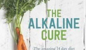Cartea The Alkaline Cure – Stefan Domenig (download, pret, reducere)
