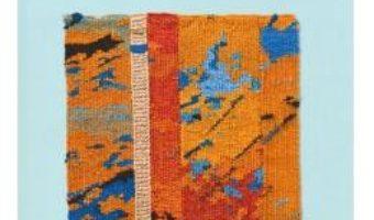 Cartea Tapestry Weaving: Design and Technique – Joanne Soroka (download, pret, reducere)