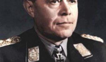 Cartea The Memoirs of Field Marshal Kesselring – Albert Kesselring (download, pret, reducere)