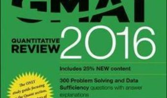 Cartea The Official Guide for GMAT Quantitative Review 2016 with Online Question Bank and Exclusive Video (download, pret, reducere)