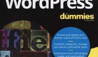 Cartea WordPress For Dummies – Lisa Sabin-Wilson (download, pret, reducere)