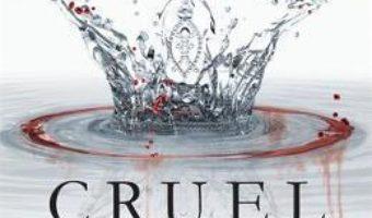 Cartea Cruel Crown: Two Red Queen Short Stories – Victoria Aveyard (download, pret, reducere)