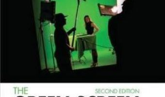 Cartea The Green Screen Handbook: Real-World Production Techniques – Jeff Foster (download, pret, reducere)