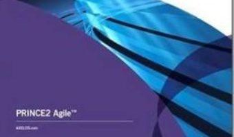 Cartea PRINCE2 Agile (download, pret, reducere)