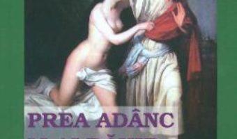Cartea Prea adanc m-ai ranit, femeie! – Stefan Dumitrecu (download, pret, reducere)