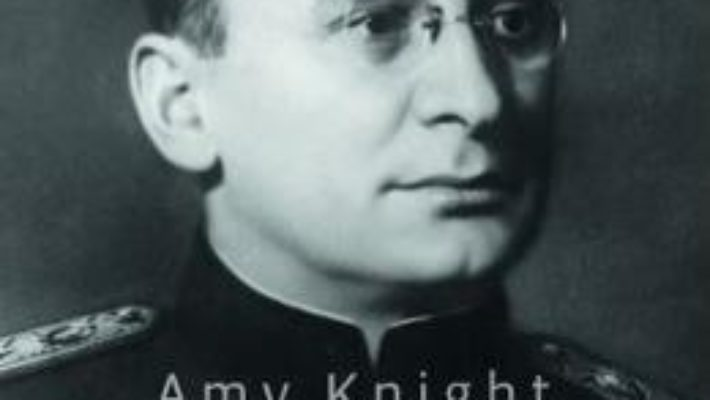 Cartea Beria, mana dreapta a lui Stalin – Amy Knight (download, pret, reducere)