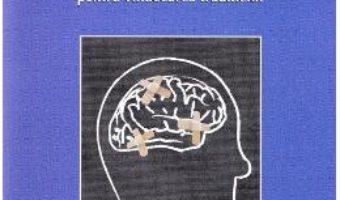 Cartea Corpul nu uita niciodata – Bessel van der Kolk (download, pret, reducere)