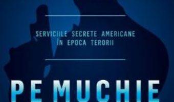 Cartea Pe muchie de cutit – Michael V. Hayden (download, pret, reducere)