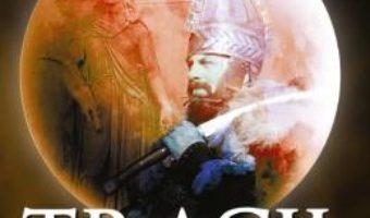 Cartea Tracii. Oameni, zei, razboaie – Sorin Paliga, Alexandra Comsa, Catalin Borangic (download, pret, reducere)